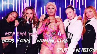 Nicki Minaj - Good Form / Woman Like Me | EMA 2018 (Studio Version)