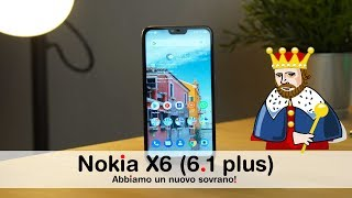 Nokia X6 (6.1 plus): un NUOVO RE per la FASCIA MEDIA (recensione ita)
