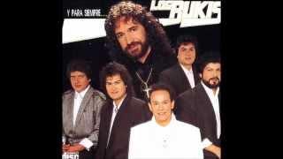 2. A Donde Vayas - Los Bukis