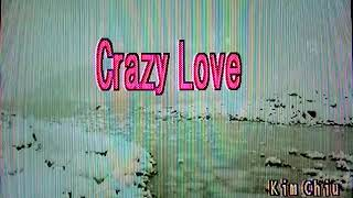 Kim Chiu Crazy Love (KARAOKE) Bgv Animal