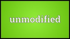 Unmodified Meaning