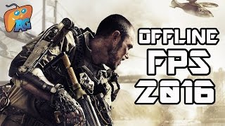 Top 10 Offline FPS Games for iOS/Android 2016! [AndroGaming]