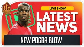 Solskjaer's New Pogba Blow! Man Utd News Now