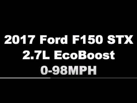 2.7L EcoBoost 0-60 and 0-98 MPH - 2017 Ford F150 STX