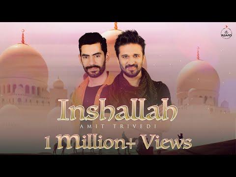 Inshallah   Amit Trivedi ft. Alaa Wardi   A M Turaz   Songs of Dance   AT Azaad