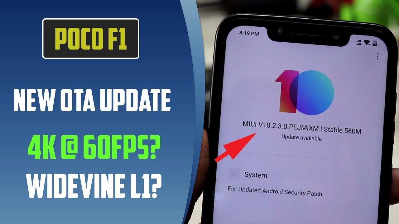 Poco F1 update 10 2 3 0: Widevine L1 certification, 4K video