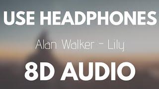 Download Alan Walker, K-391 & Emelie Hollow - Lily (8D AUDIO)