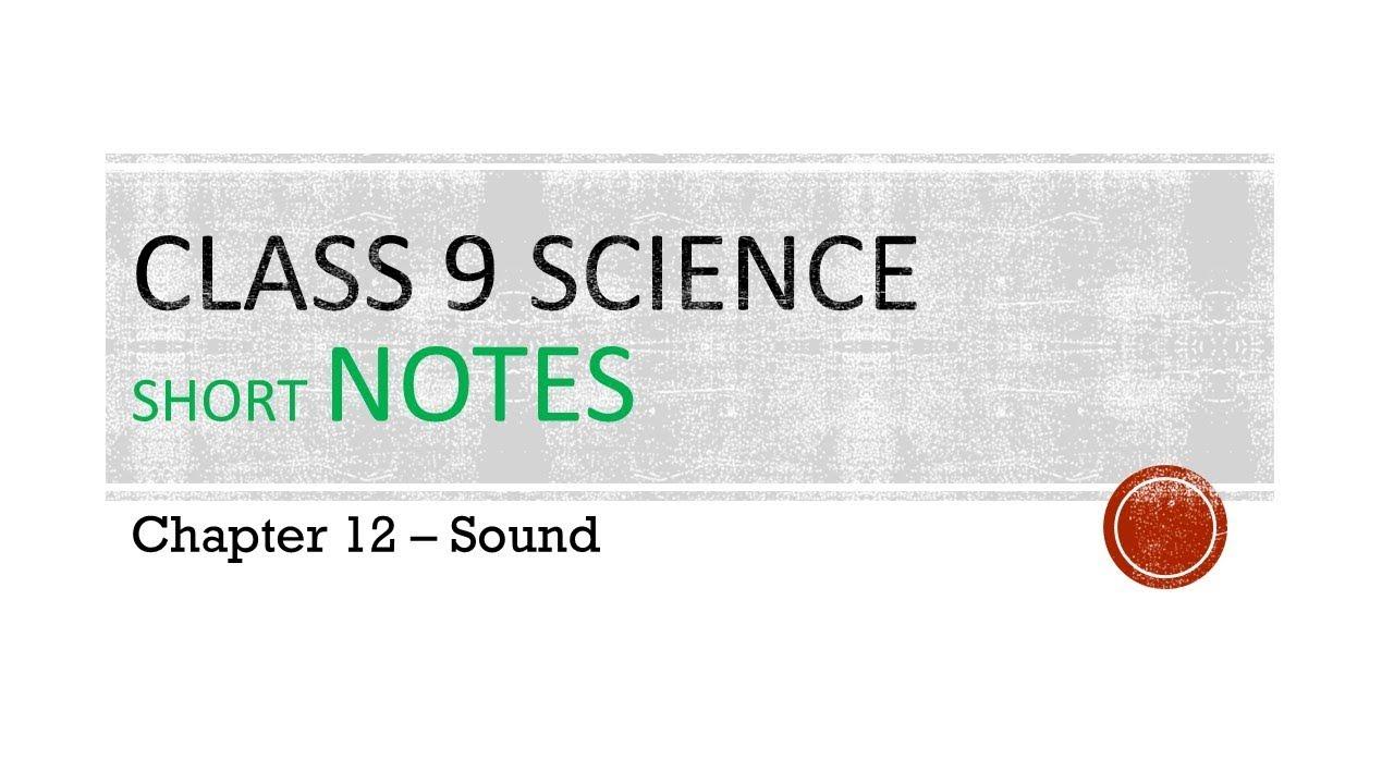 CBSE Class 9 Science Notes – Sound – AglaSem Schools