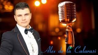 ALEX DE LA CALARASI-MI-AM ALES PRIETENII MEI