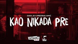 Sara Jo x Predrag Simić - Kao nikada pre
