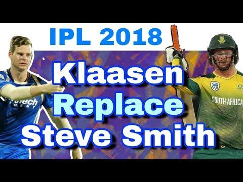 IPL 2018 : Heinrich Klaasen To Replace Steve Smith In Rajasthan Royals In IPL 11