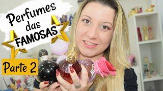 Perfumes das Famosas - Parte 2 / Eliana, Jennifer Lopez, Taylor Swift, Katy Perry, Madonna