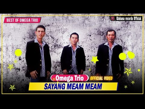 Omega Trio feat. Mario Music - Sayang Meam Meam