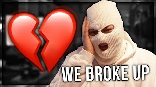 I BROKE UP WITH MY GIRLFRIEND 😭 (SHE CHEATED ON ME)