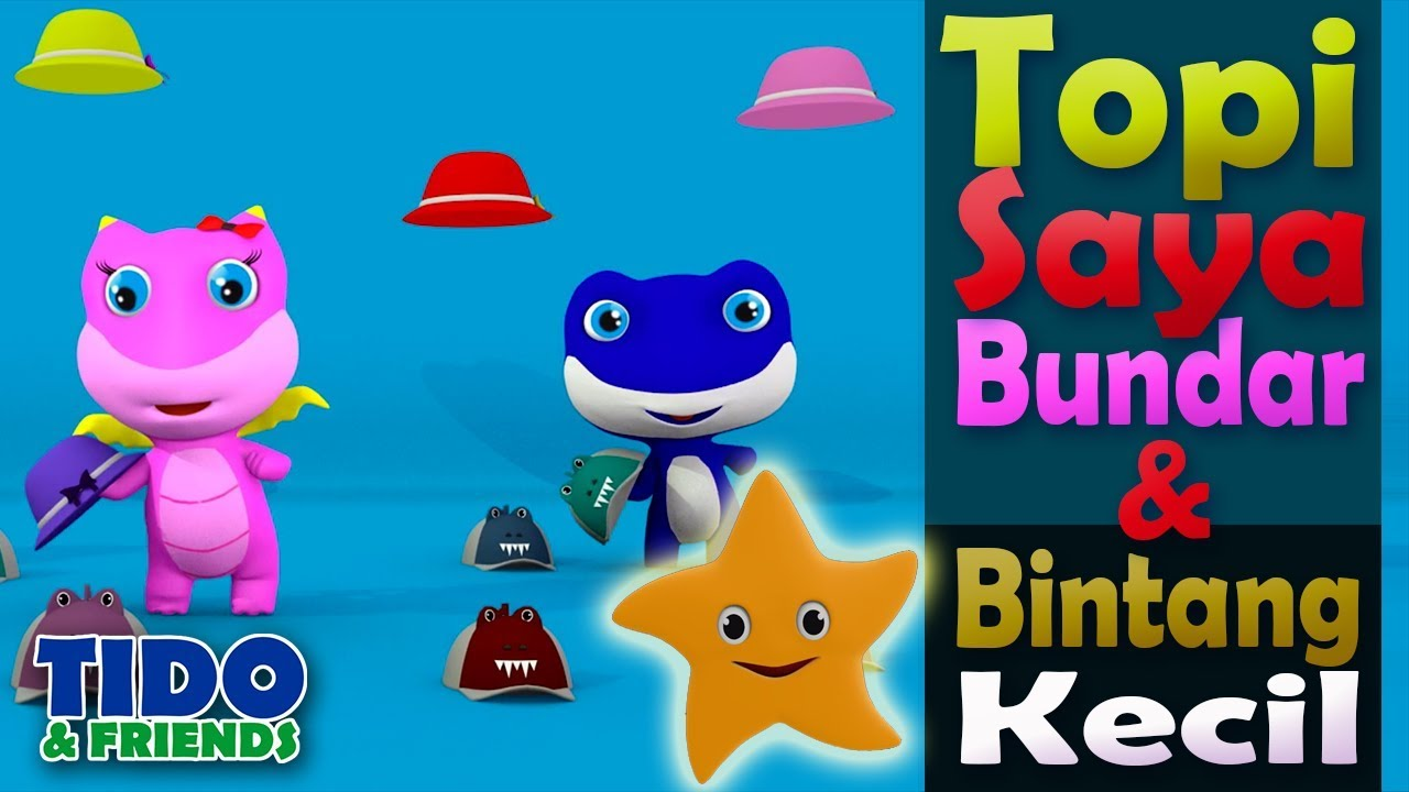 Lagu Anak : Topi Saya Bundar dan Bintang Kecil - lagu Anak ...