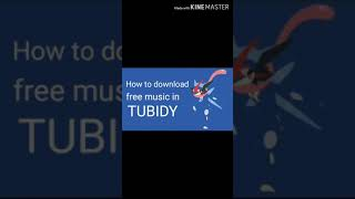 Download HOW TO DOWNLOAD FREE MUSIC IN TUBIDY