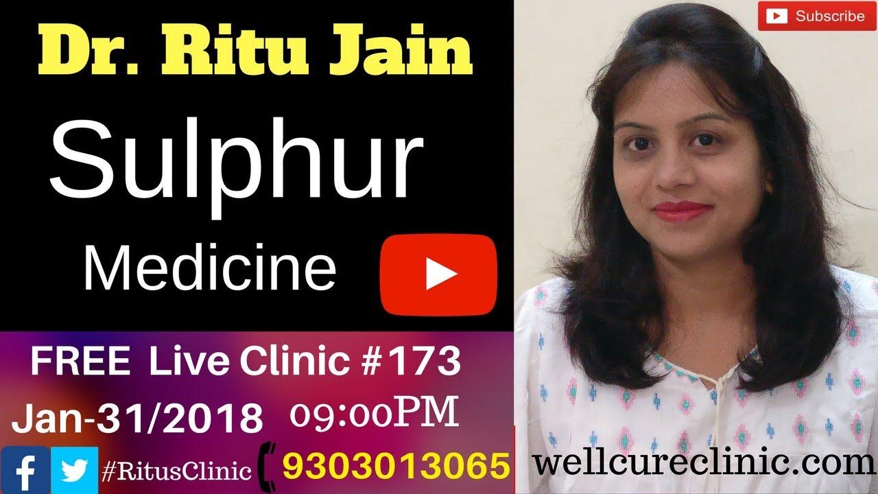 Homeopathic medicine Sulphur uses & symptoms Dr Ritu's Live Clinic#173
