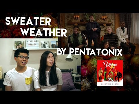 SWEATER WEATHER by PENTATONIX | Reaction Video!