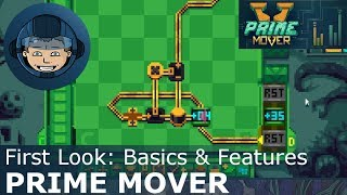 Prime mover: basics & features -- gameplay & walkthrough