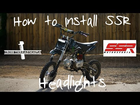 HOW TO INSTALL HEADLIGHTS ON SSR 125 PIT BIKE