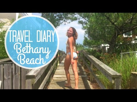 Bethany Beach, Delaware | TRAVEL DIARY