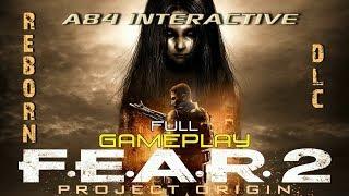 F.E.A.R. 2: Project Origin - Reborn (Full Gameplay)