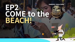 PMSC Asia Finals Ep2 [EN] | Galaxy Note9 | Match on the Beach!