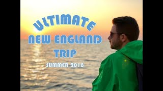 Ultimate New England Trip Video