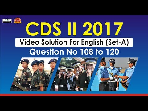 CDS II 2017 Video Solution For English(Set A) Question No 108 to 120