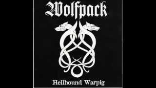 Wolfpack - Hellhound Warpig FULL  7