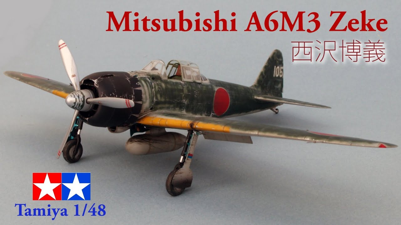 Mitsubishi A6m3 Model 22 Hiroyoshi Nishizawa Tamiya 1
