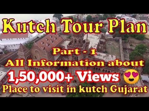 Kutch Gujarat Tourism Guide  Part1 Place to visit in Bhuj  Kutch  vaibhav vlogs