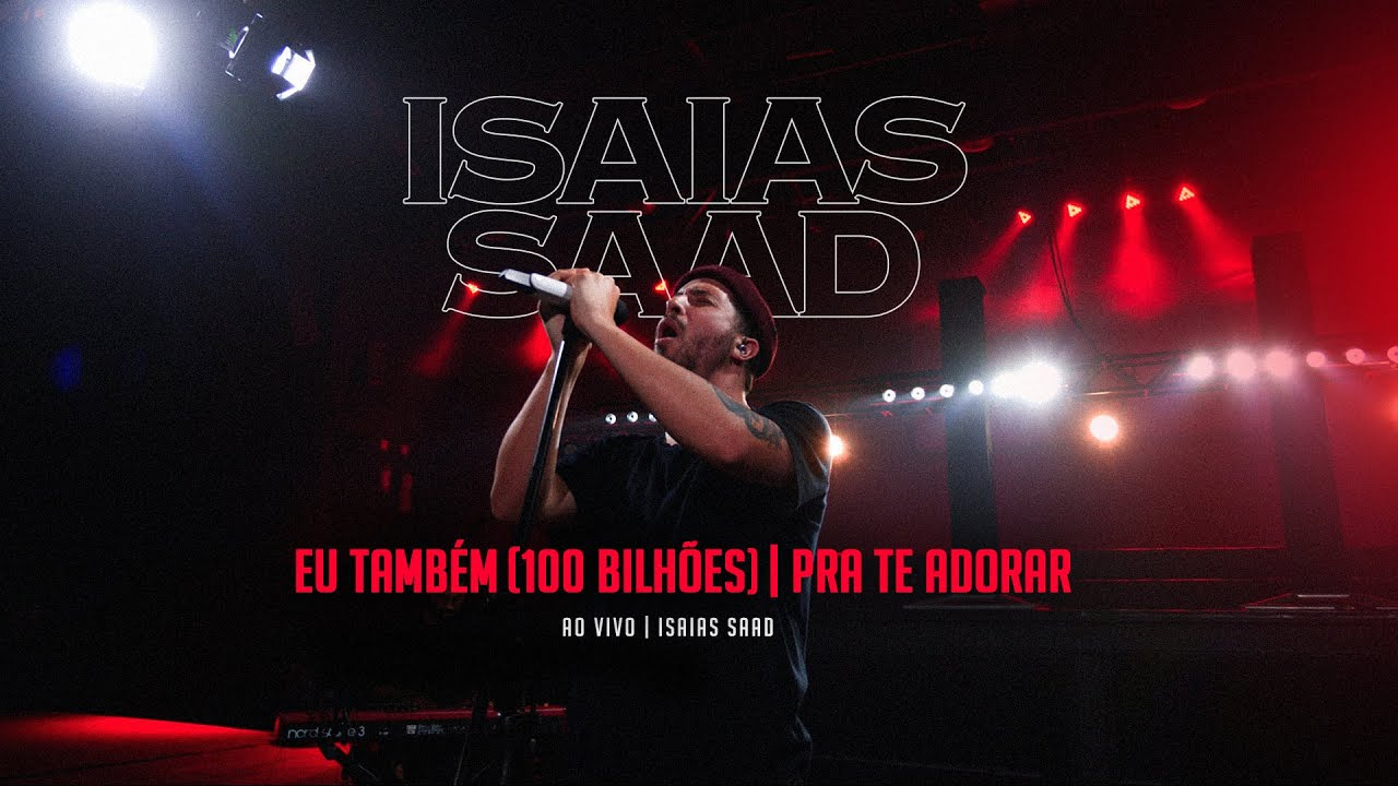 EU TAMBÉM + PRA TE ADORAR | Isaias Saad | Lives - YouTube