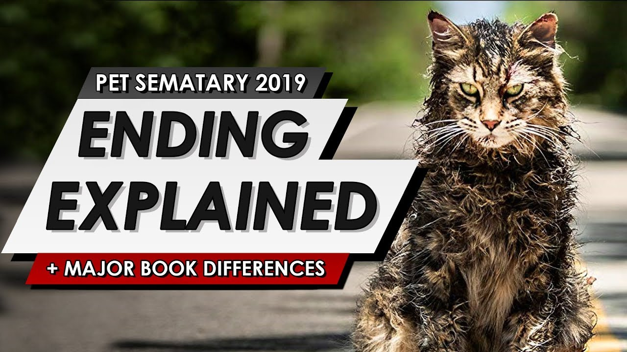 Pet Sematary: Ending Explained | Spoiler Talk Review, IT Connection & Major Book Differences