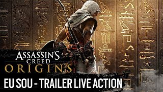 Assassin's Creed Origins: Eu Sou - Trailer Live Action