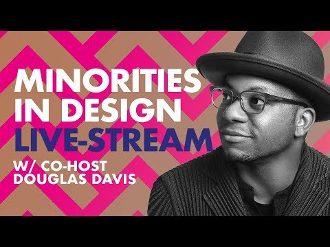 Minorities in Design w/ Douglas Davis LiveStream