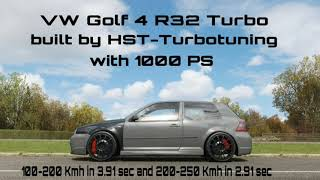 1000 PS Golf 4 R32 Turbo built by HST-Turbotuning Acceleration&Sound