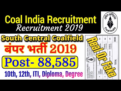 South Central coalfield Limited recruitment 2019 For 88585 post Real or Fake || coal India Limited