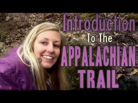 Introduction to the Appalachian Trail