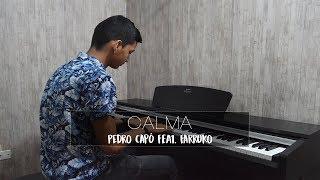 Pedro Capó - Calma Feat. Farruko | Piano Cover + Sheet Music