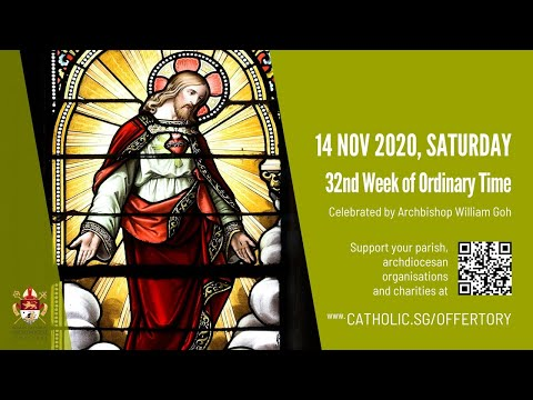 Catholic Weekday Mass Today Online - Saturday, 32nd Week of Ordinary Time 2020