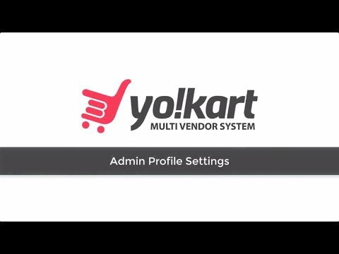 How to Manage Admin Profile of eCommerce Store Built with YoKart V7