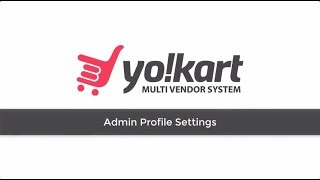 Video How to Manage Admin Profile of eCommerce Store Built with YoKart V7 download MP3, 3GP, MP4, WEBM, AVI, FLV Juli 2018
