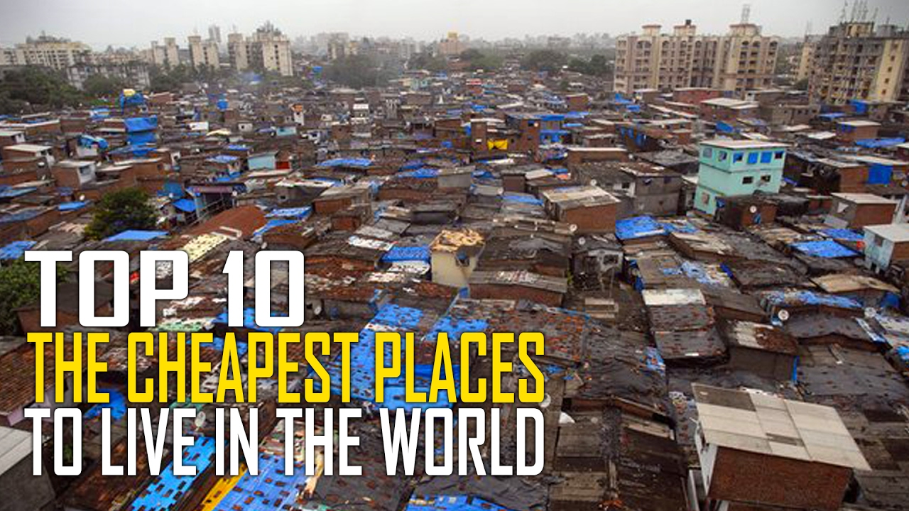 Top 10 cheapest places to live in the world youtube for Cheap places to live in the world