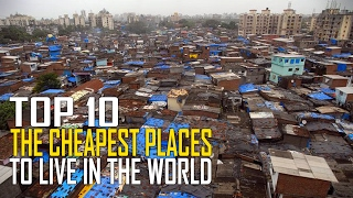 Top 10 Cheapest Places To Live in the World