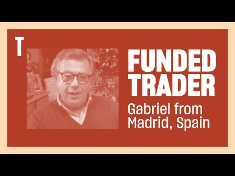 Funded Trader Gabriel F. from Madrid, Spain