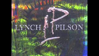 Lynch/Pilson - When You Bleed