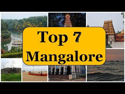 Mangalore Tourism | Famous 7 Places to Visit in Mangalore Tour