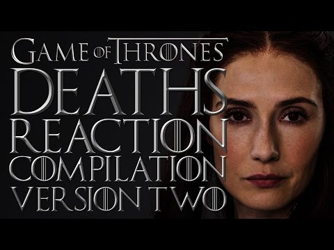 Game Of Thrones | Deaths Reaction Compilation | Version Two
