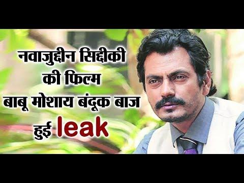 Download Nawazuddin Siddiqui: Babumoshai Bandookbaaz LEAKED before its release   Dainik Savera